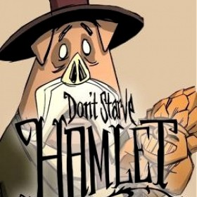 Don't Starve + Hamlet
